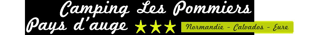 Camping 3 étoiles Les Pommiers - Normandie - Calvados - Eure